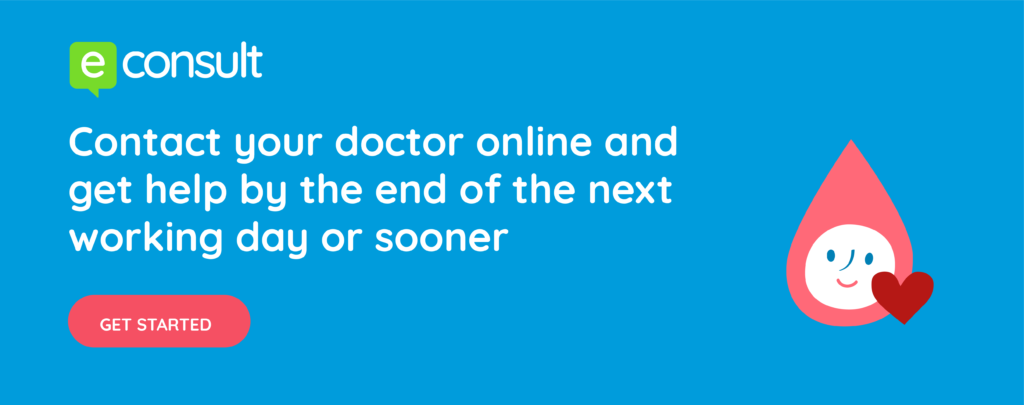 eConsult. Contact your doctor online and get help by the end of the next working day or sooner. Get started